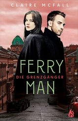 Ferryman - Die Grenzgänger (Bd. 2) (eBook, ePUB)