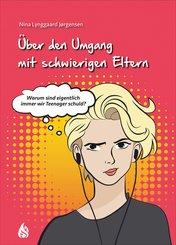 Über den Umgang mit schwierigen Eltern (eBook, ePUB)