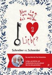 Nun sag, wie hast Du's mit der Liebe? (eBook, ePUB)