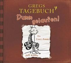 Gregs Tagebuch 7 - Dumm gelaufen (Hörspiel)