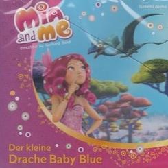 Mia and me - Der kleine Drache Baby Blue (Hörbuch)
