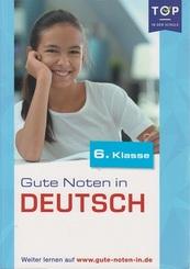 Gute Noten in Deutsch (6. Klasse)
