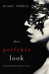 Der Perfekte Look (Ein spannender Psychothriller mit Jessie Hunt - Band Sechs) (eBook, ePUB)