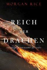 Reich Der Drachen (Das Zeitalter der Magier - Buch Eins) (eBook, ePUB)