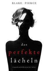 Das Perfekte Lächeln (Ein spannender Psychothriller mit Jessie Hunt - Band Vier) (eBook, ePUB)
