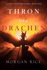 Thron der Drachen (Das Zeitalter der Magier - Buch Zwei) (eBook, ePUB)