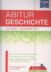 Abitur Geschichte - clever vorbereitet