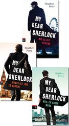 My Dear Sherlock - Die komplette Trilogie (3 Bücher)