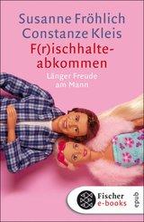 F(r)ischhalteabkommen (eBook, ePUB)