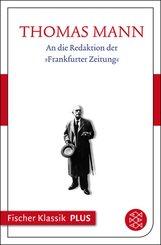 An die Redaktion der »Frankfurter Zeitung« (eBook, ePUB)