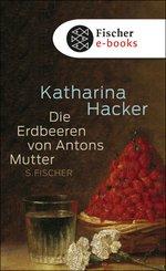 Die Erdbeeren von Antons Mutter (eBook, PDF/ePUB)