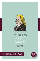 Schiller zum Genießen (eBook, ePUB)