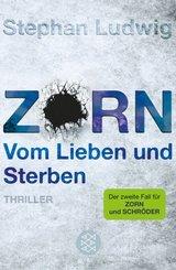 Zorn - Vom Lieben und Sterben (eBook, ePUB)