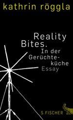 Reality Bites. In der Gerüchteküche (eBook, ePUB)