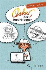 Oskar, der Superblogger (eBook, ePUB)