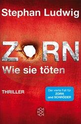Zorn - Wie sie töten (eBook, ePUB)