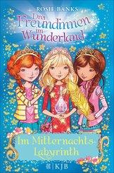 Drei Freundinnen im Wunderland: Im Mitternachtslabyrinth (eBook, ePUB)
