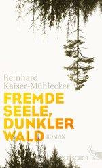 Fremde Seele, dunkler Wald (eBook, ePUB)