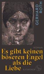 Es gibt keinen böseren Engel als die Liebe (eBook, ePUB)