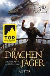 Der Drachenjäger - Die erste Reise ins Wolkenmeer (eBook, ePUB)