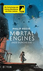 Mortal Engines - Jagd durchs Eis (eBook, ePUB)