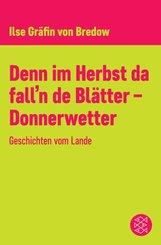 Denn im Herbst da fall'n de Blätter - Donnerwetter (eBook, ePUB)