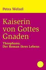 Kaiserin von Gottes Gnaden (eBook, ePUB)