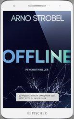 Offline - Du wolltest nicht erreichbar sein. Jetzt sitzt du in der Falle. (eBook, ePUB)
