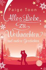 Alles Liebe zu Weihnachten und andere Geschichten (eBook, ePUB)