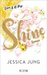Shine - Love & K-Pop (eBook, ePUB)