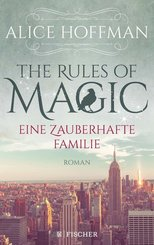 The Rules of Magic. Eine zauberhafte Familie (eBook, ePUB)