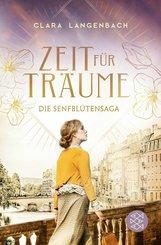 Die Senfblütensaga - Zeit für Träume (eBook, ePUB)
