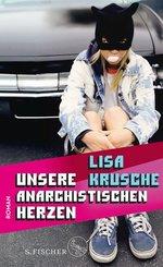 Unsere anarchistischen Herzen (eBook, ePUB)