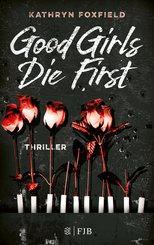 Good Girls Die First (eBook, ePUB)