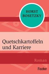 Quetschkartoffeln und Karriere (eBook, ePUB)