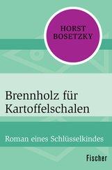 Brennholz für Kartoffelschalen (eBook, ePUB)