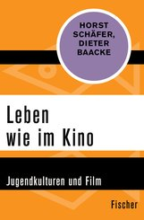 Leben wie im Kino (eBook, ePUB)