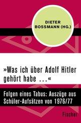 »Was ich über Adolf Hitler gehört habe ...« (eBook, ePUB)