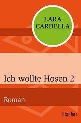 Ich wollte Hosen 2 (eBook, ePUB)