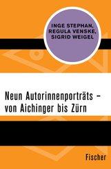 Neun Autorinnenporträts - von Aichinger bis Zürn (eBook, ePUB)