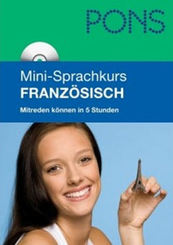 PONS Mini-Sprachkurs Französisch (mit Mini-MP3-CD)