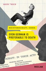 Meisterschaft oder: Even German Is Preferable to Death. Englisch/Deutsch (eBook, ePUB)