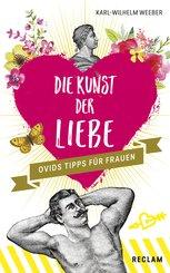Die Kunst der Liebe: Ovids Tipps für Frauen / Ovids Tipps für Männer (eBook, ePUB)