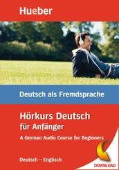 Hörkurs Deutsch für Anfänger, Deutsch-Englisch, 2 Audio-CDs + Begleitheft
