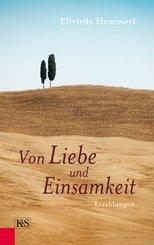 Von Liebe und Einsamkeit (eBook, ePUB)
