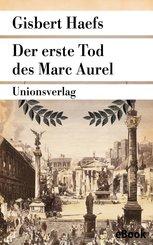 Der erste Tod des Marc Aurel (eBook, ePUB)