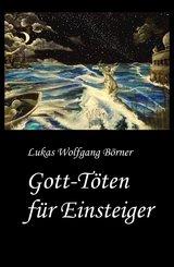 Gott-Töten für Einsteiger (eBook, ePUB)