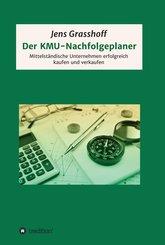 Der KMU-Nachfolgeplaner (eBook, ePUB)