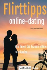 Flirttipps - Online-Dating (eBook, ePUB)