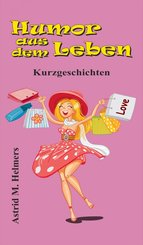 Humor aus dem Leben (eBook, ePUB)